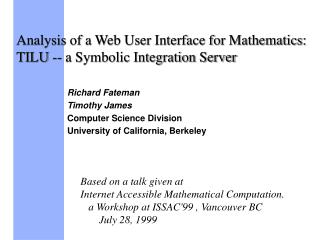 Analysis of a Web User Interface for Mathematics: TILU -- a Symbolic Integration Server