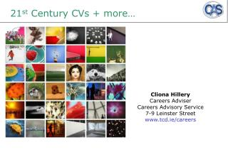21 st  Century CVs + more…
