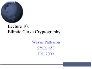 Lecture 10: Elliptic Curve Cryptography