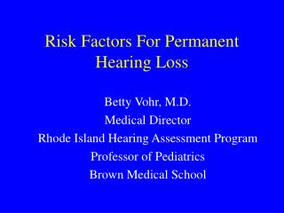 Risk Factors For Permanent Hearing Loss