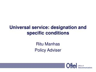 Universal service: designation and specific conditions