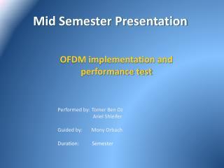 Mid Semester  Presentation
