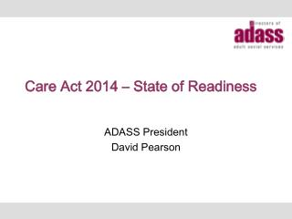 Care Act 2014 – State of Readiness