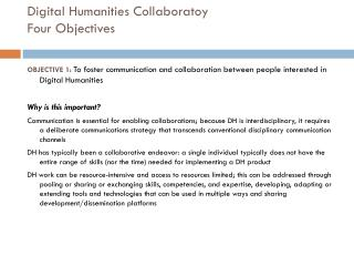 Digital Humanities Collaboratoy Four Objectives