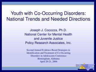 Youth with Co-Occurring Disorders:  National Trends and Needed Directions