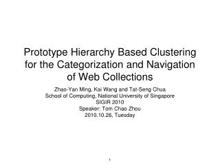 Prototype Hierarchy Based Clustering for the Categorization and Navigation of Web Collections