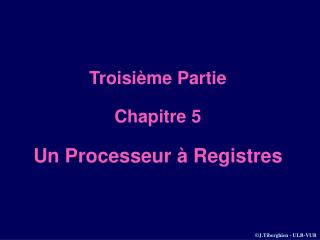 Troisième Partie Chapitre 5 Un Processeur à Registres