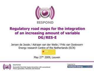 Regulatory road maps for the integration of an increasing amount of variable DG/RES-E