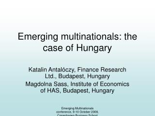 Emerging multinationals: the case of Hungary