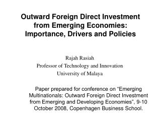 Outward Foreign Direct Investment from Emerging Economies: Importance, Drivers and Policies