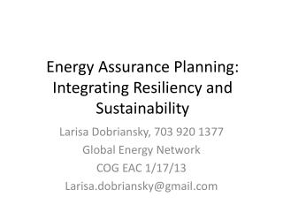 Energy Assurance Planning: Integrating Resiliency and Sustainability