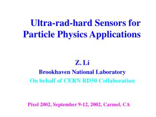 Ultra-rad-hard Sensors for Particle Physics Applications