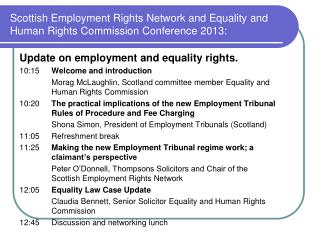 Scottish Employment Rights Network and Equality and Human Rights Commission Conference 2013: