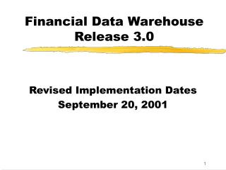 Financial Data Warehouse Release 3.0