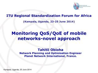 Monitoring QoS/QoE of mobile networks-novel approach