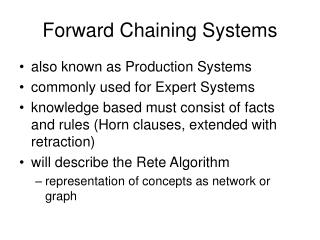 Forward Chaining Systems