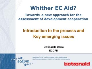 Whither EC Aid?  Towards a new approach for the assessment of development cooperation