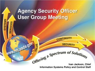 Agency Security Officer User Group Meeting