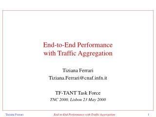 End-to-End Performance with Traffic Aggregation