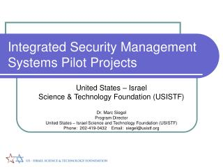 Integrated Security Management Systems Pilot Projects