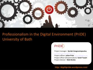Professionalism in the Digital Environment (PriDE)  University of Bath