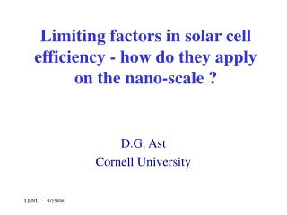 Limiting factors in solar cell efficiency - how do they apply on the nano-scale ?