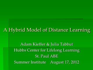 A Hybrid Model of Distance Learning