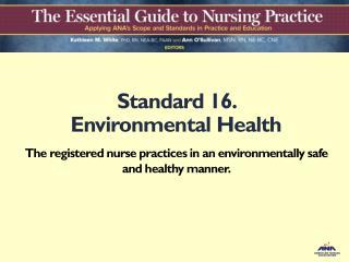 Standard 16.  Environmental Health