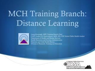 MCH Training Branch: Distance Learning