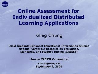 Online Assessment for Individualized Distributed Learning Applications