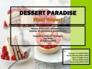 DESSERT PARADISE  Final Report