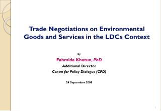 Trade Negotiations on Environmental Goods and Services in the LDCs Context