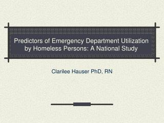 Predictors of Emergency Department Utilization by Homeless Persons: A National Study