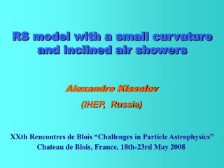 RS model with a small curvature and inclined air showers