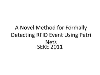 A Novel Method for Formally Detecting RFID Event Using Petri Nets