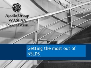 Getting the most out of NSLDS