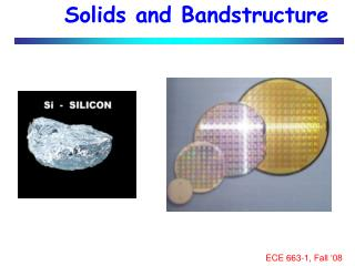 Solids and Bandstructure
