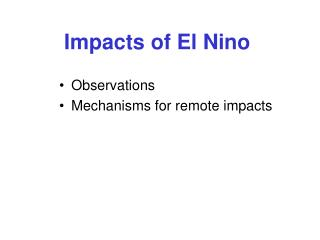 Impacts of El Nino