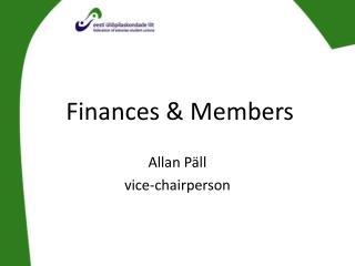 Finances & Members