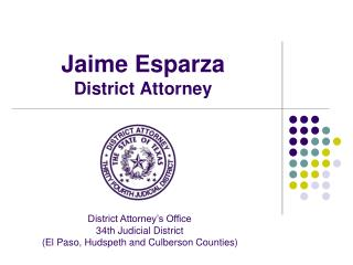 Jaime Esparza District Attorney