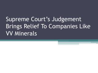 Supreme Court's Judgement Brings Relief To Companies Like VV
