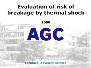 Evaluation of risk of breakage by thermal shock 2008