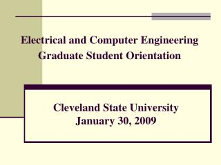 Electrical and Computer Engineering Graduate Student Orientation