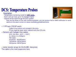 Description - Temperature monitoring inside the  UXC racks.