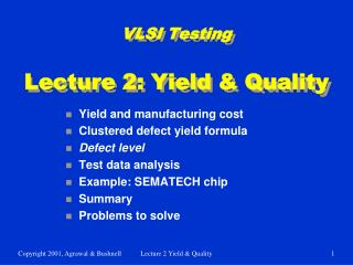 VLSI Testing  Lecture 2: Yield & Quality
