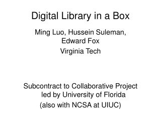 Digital Library in a Box