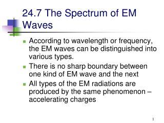 24.7 The Spectrum of EM Waves