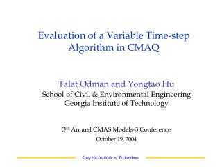 Evaluation of a Variable Time-step Algorithm in CMAQ