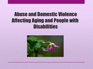 Abuse and Domestic Violence