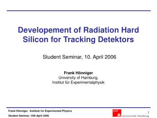 Developement of Radiation Hard Silicon for Tracking Detektors